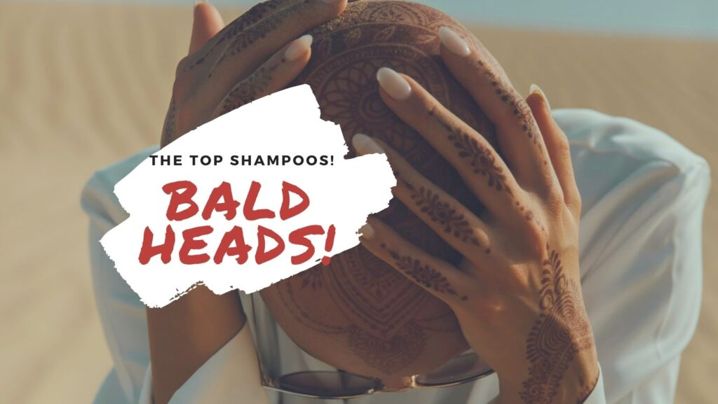 best shampoos for a bald head