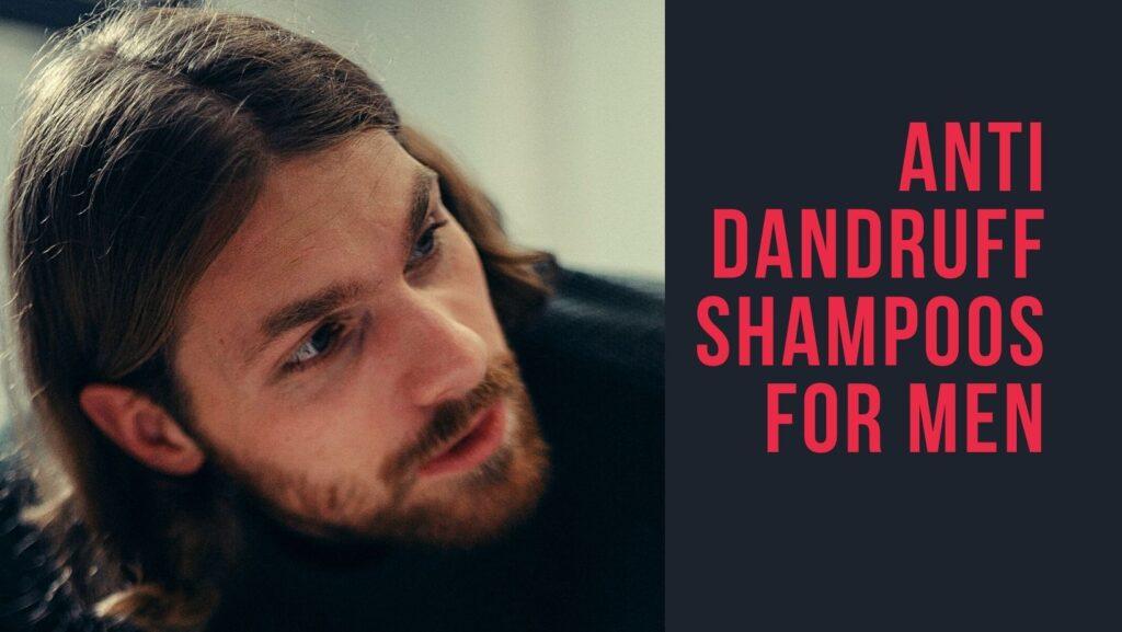 Best Anti Dandruff Shampoo For Men