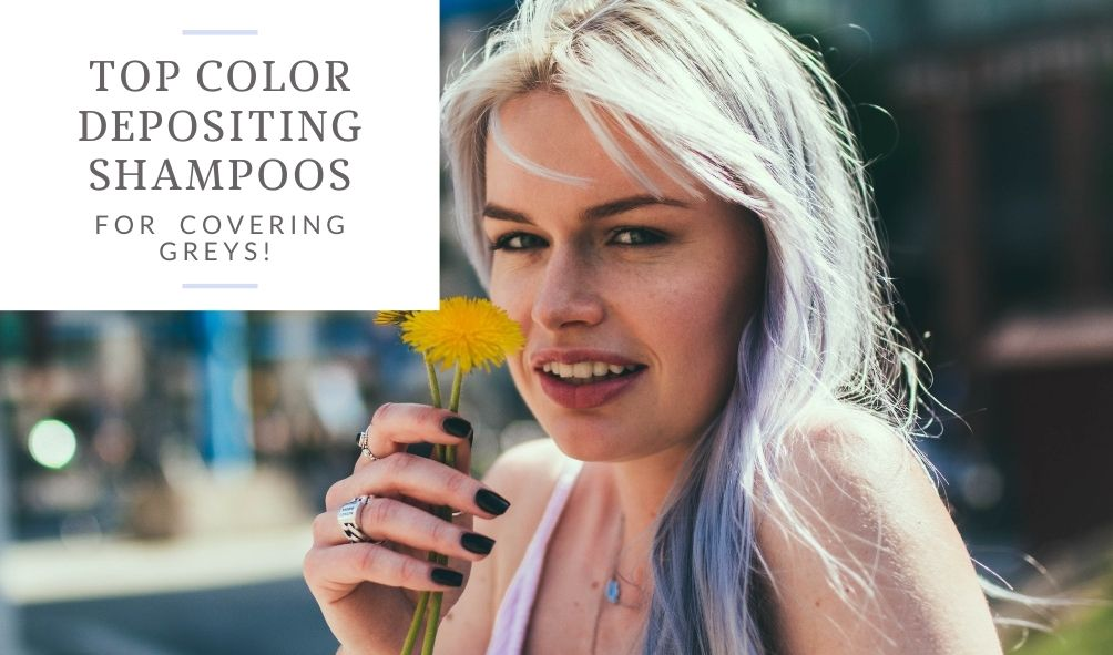 best color depositing shampoo for grey hair