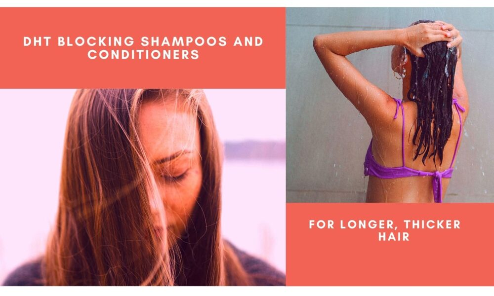 best dht blocking shampoo and conditioner for hair loss