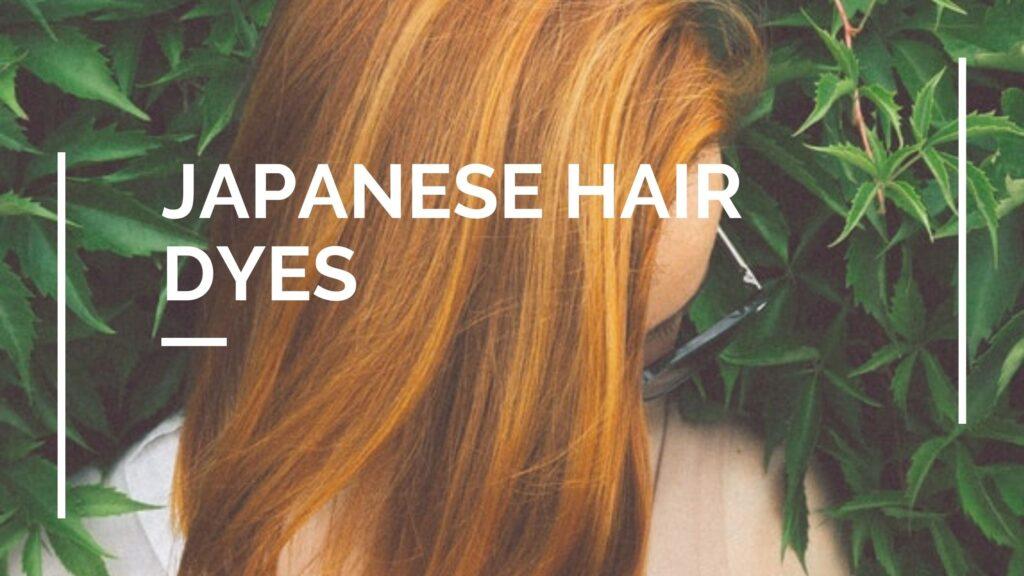 best japanese hair dyes
