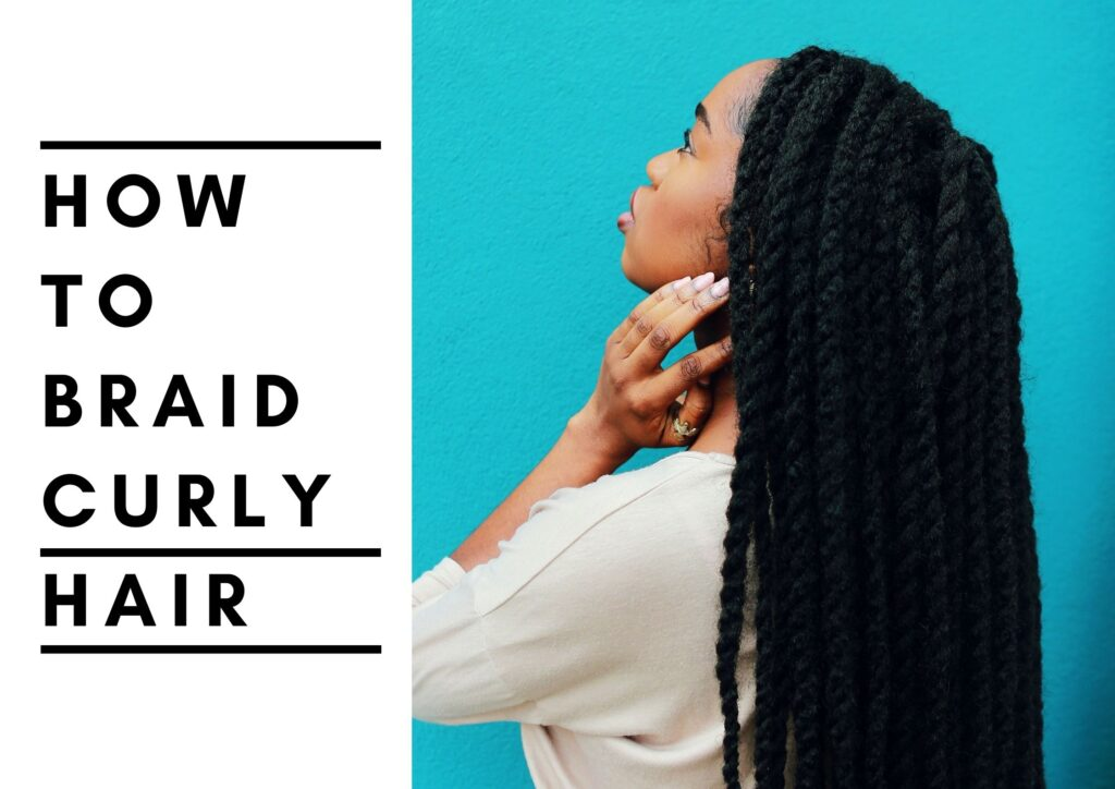 how to braid curly hair