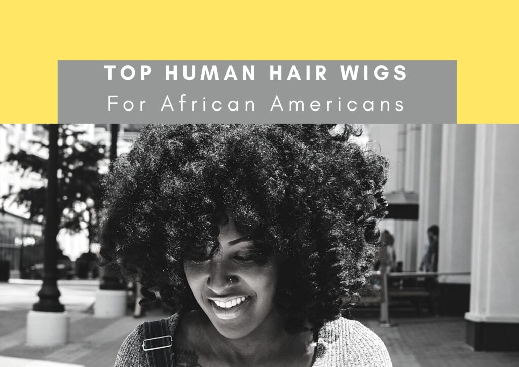 human hair wigs for african americans