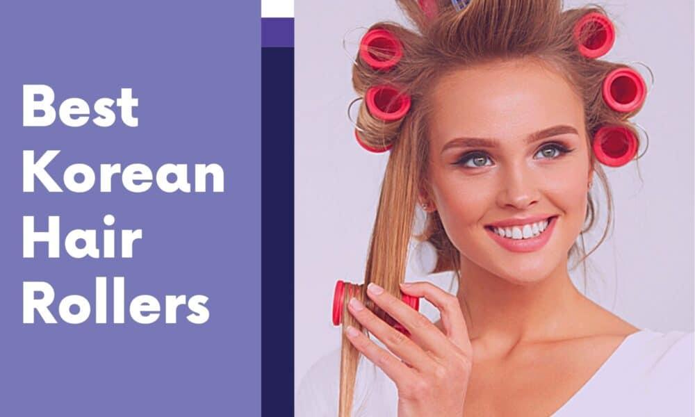 Best Korean Hair Rollers