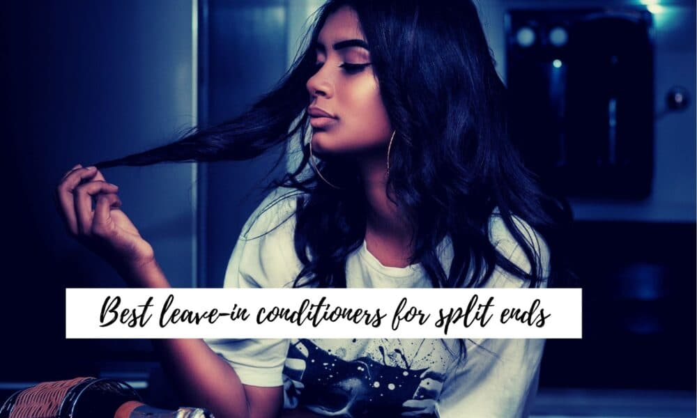 Best leave-in conditioners for split ends