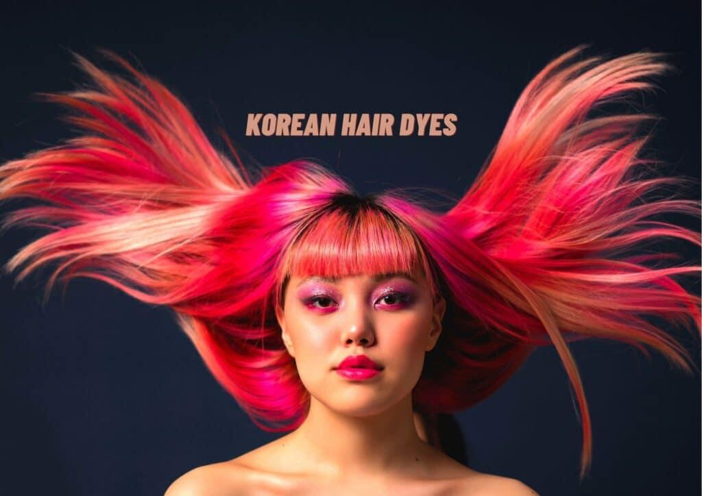 Korean hair dyes