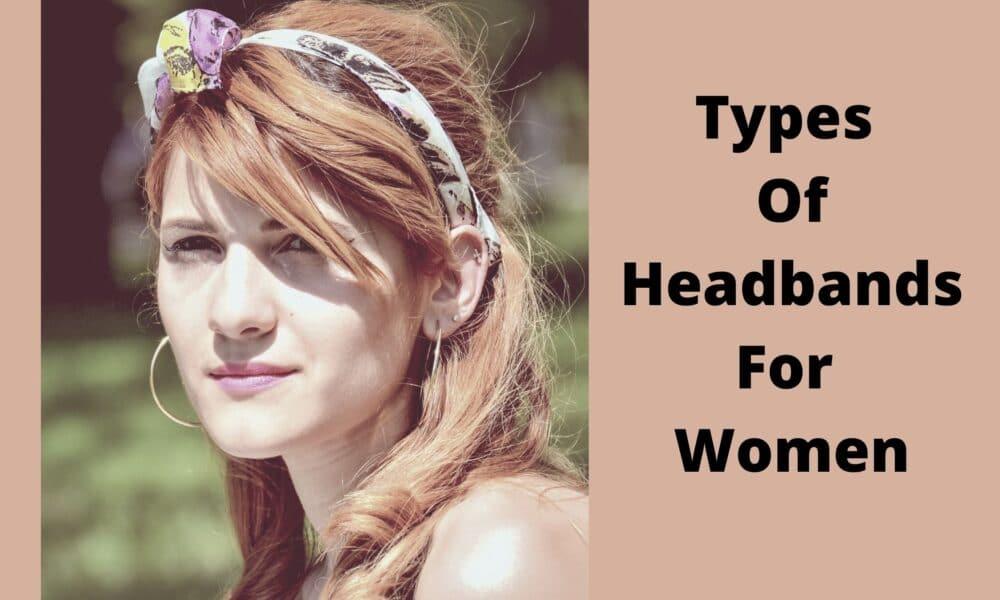 Types of headbands for women