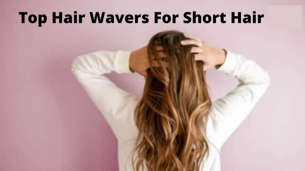 hair waver for short hair