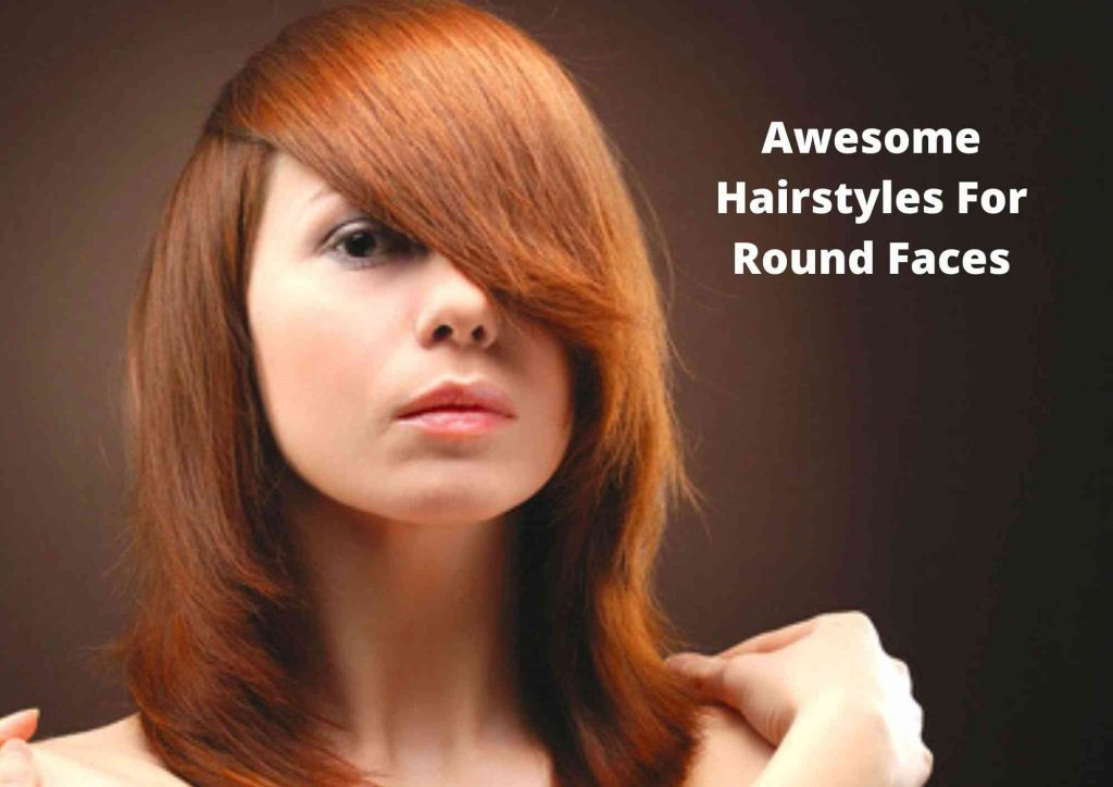 easy everyday hairstyles for round faces