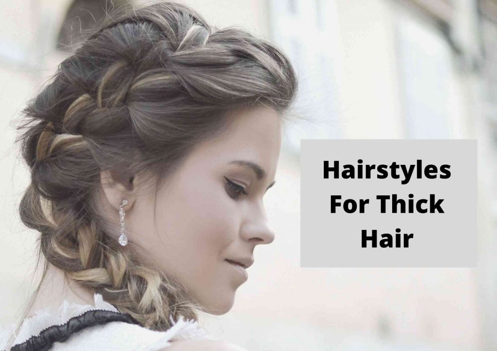 easy everyday hairstyles for thick hair