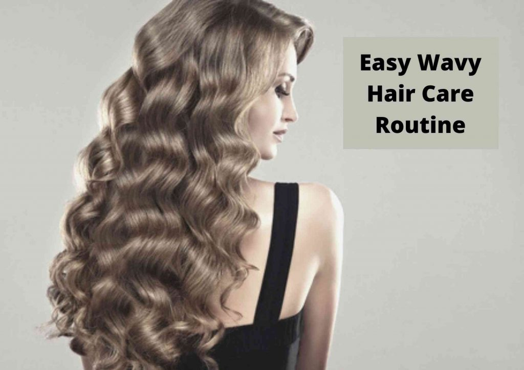 Everyday hair routine for wavy hair
