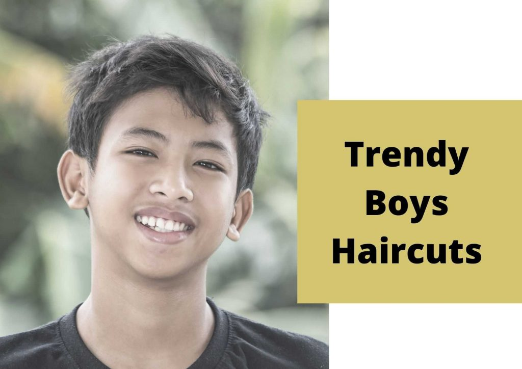 trendy boys haircuts