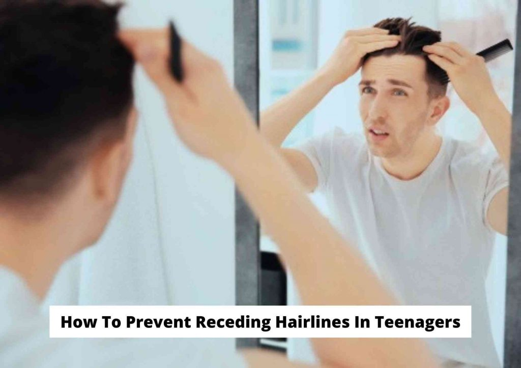 How to prevent receding hairline in teenage years