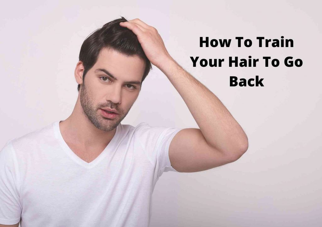 how to train your hair to go back 2